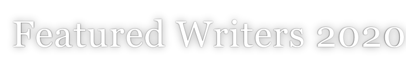 Featured Writers 2020