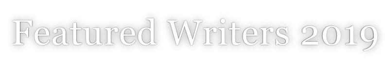 Featured Writers 2019
